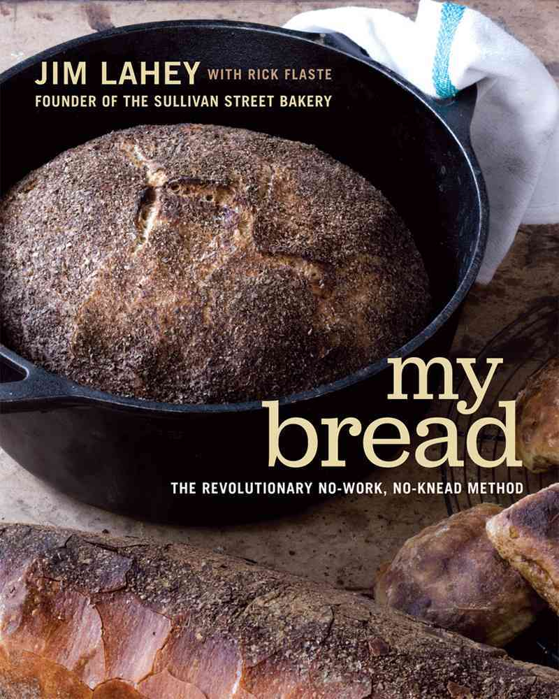 My Bread By Lahey, Jim/ Flaste, Rick (CON)